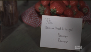 ...a bowl of fresh strawberries, and a sweet note welcoming the new priest.