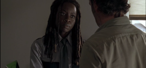 Continuing to be the Most Beautiful, Wise One, Michonne tells Rick,
